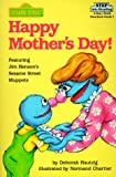 Happy Mother's Day!, Deborah Hautzig, 0394822048