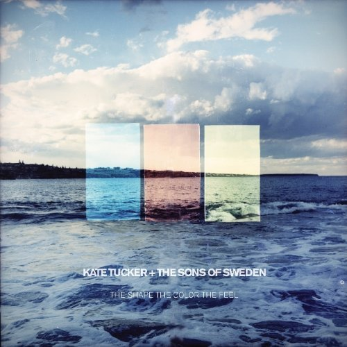 Shape the Color the Feel by Kate Tucker & The Sons of Sweden - Shape Sweden
