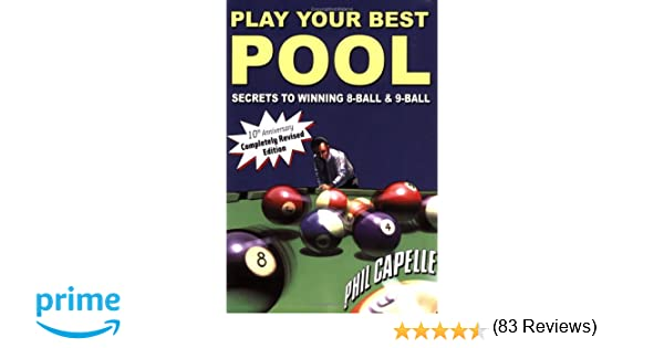 Play your best pool philip b capelle 9780964920484 amazon play your best pool philip b capelle 9780964920484 amazon books fandeluxe Gallery