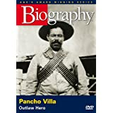 A-E Biography Pancho Villa: Ou