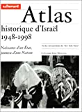 img - for Atlas historique d'Isra l, 1948-1998 book / textbook / text book