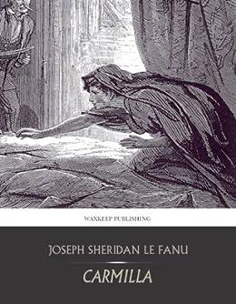 Amazon.com: Carmilla eBook: Joseph Sheridan Le Fanu: Kindle Store