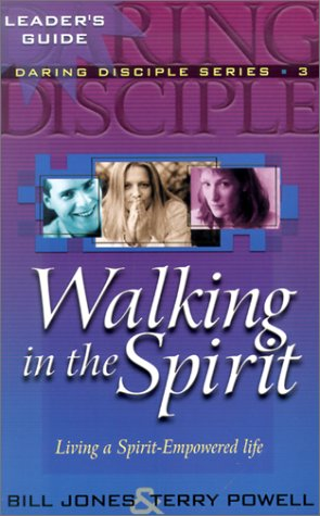 Walking in the Spirit (Daring Disciples)