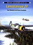 img - for Lentolaivue 24 (Osprey Aviation Elite 4) book / textbook / text book