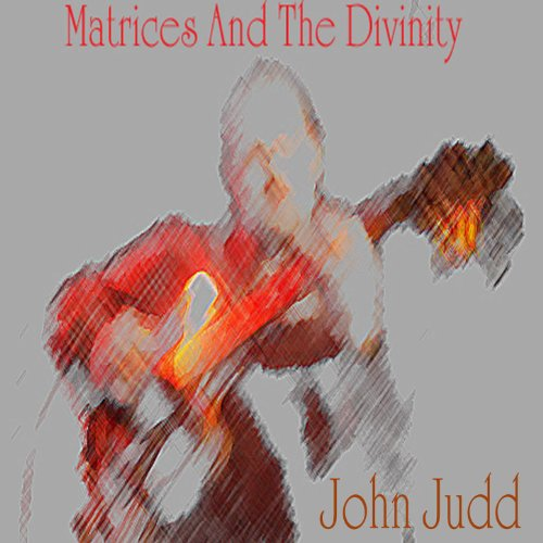 Matrices And The Divinity