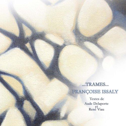 ...Trames... (Volume 1)  [Issaly, Francoise] (Tapa Blanda)
