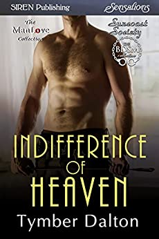 Indifference of Heaven [Suncoast Society] (Siren Publishing Sensations) de [Dalton, Tymber]