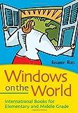 Windows on the World, Rosanne J. Blass, 1591588308