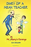 Diary of a Mean Teacher: Mr. Meany's Revenge (Volume 1)