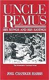 Uncle Remus, Joel Chandler Harris, 0877970602