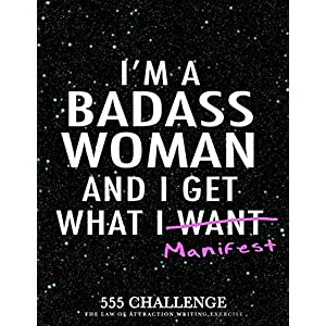 555 Challenge: The Law of Attraction Writing Exercise Journal & Workbook for Women: to Manifest Your Desires with the 55×5 Manifestation Technique (Daily Prompt Books for the LOA)