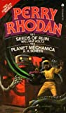 Perry Rhodan Nos. 111 & No. 112: Seeds of Ruin and Planet Mechanica (Two Complete Novels)