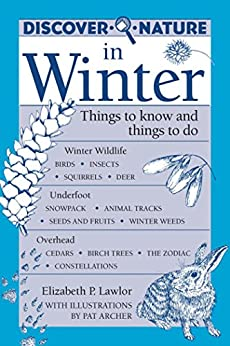 Discover Nature in Winter (Discover Nature Series) by [Lawlor, Elizabeth]