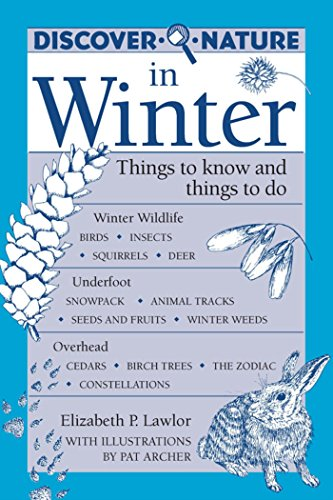 Discover Nature in Winter (Discover Nature Series)