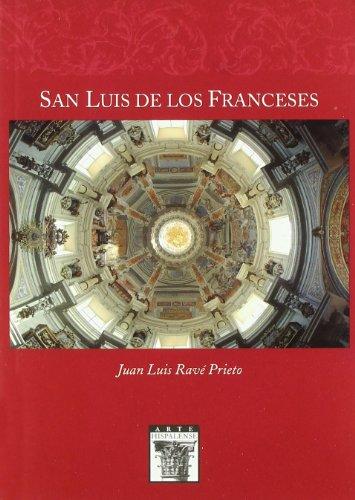 Descargar Libro San Luis De Los Franceses Juan Luis Ravé Prieto