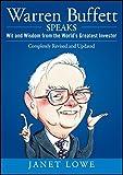 Warren Buffett Speaks: Wit and Wisdom from the World's Greatest Investor