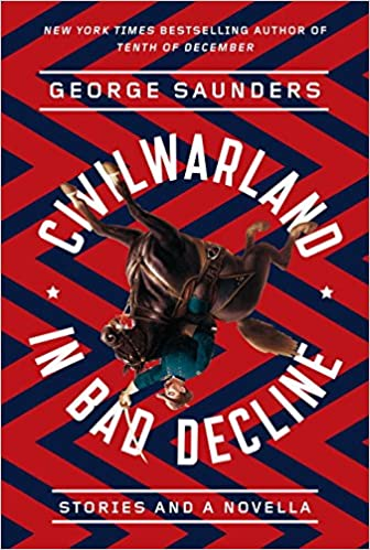 Book CivilWarLand in Bad Decline: Stories and a Novella