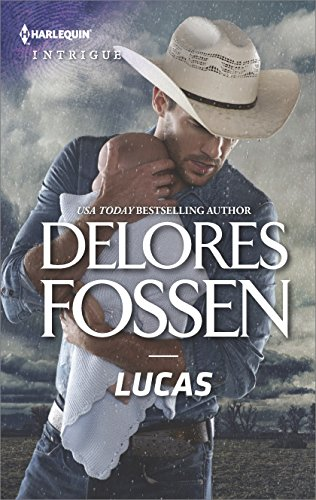 Lucas (The Lawmen of Silver Creek Ranch) by [Fossen, Delores]