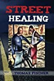 Street Healing