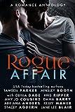 Rogue Affair: A Romance Anthology (The Rogue Series)