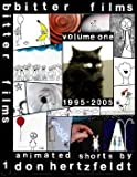 Bitter Films: Volume 1, 1995-2005; Animated Shorts by Don Hertzfeldt by Don Hertzfeldt