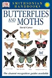 Smithsonian Handbooks: Butterflies & Moths