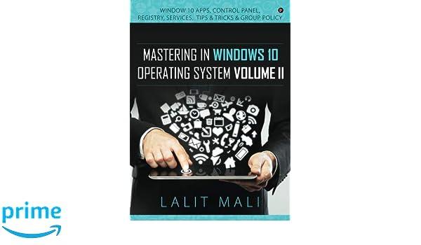 Amazon com: Mastering in Windows 10 Operating System Volume II