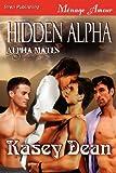 Hidden Alpha, Kasey Dean, 1622418360