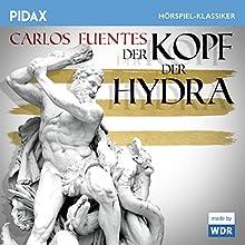 Der Kopf der Hydra Hörspiel von Carlos Fuentes Gesprochen von: Günter Lamprecht, Ernst Jacobi, Peter Roggisch, Ilse Ritter