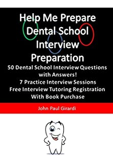 help me prepare dental school interview preparation - Dentist Interview Questions And Answers