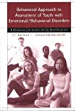 Behavioral Approach to Assessment of Youth with Emotional/Behavioral Disorders : A Handbook for School-Based Practitioners, , 0890799091