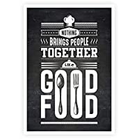 Lab No. 4 Nothing Brings People Food and Kitchen Quote Poster A3 Size
