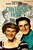 Chasing Hope, Henry Lowe and Yvonne Lowe, 1495415597