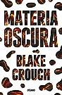 Materia oscura (Spanish Edition)