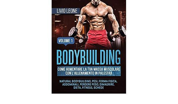 dieta per definire muscolo-naturale