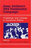 Jesse Jackson's 1984 Presidential Campaign, Lucius Barker and Ronald Walters, 0252015371