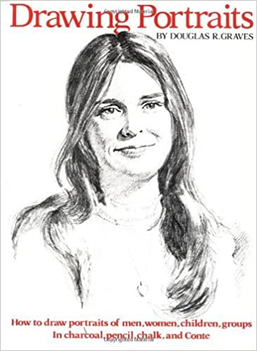 Book Drawing Portraits by Douglas R. Graves (1983-04-01)