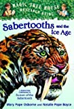 Magic Tree House Research Guide #12: Sabertooths and the Ice Age
