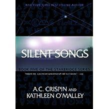 Silent Songs (StarBridge #5) (StarBridge Series)