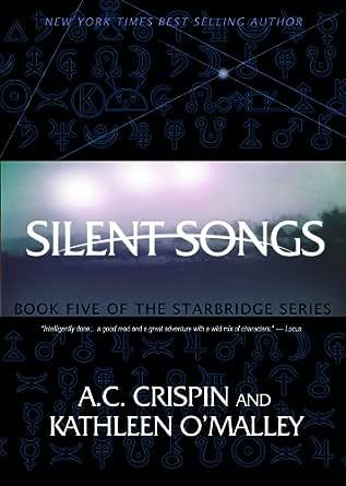 Silent Songs (StarBridge #5) (StarBridge Series) (English