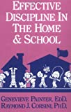 Effective Discipline in the Home and School, Painter, Genevieve and Corsini, Raymond J., 0915202891