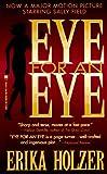Eye for an Eye, Erika Holzer, 0812543319