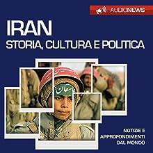 Iran: storia, cultura e politica (Audionews) Audiobook by Vittorio Serge Narrated by Lorenzo Visi