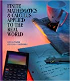 Finite Mathematics and Calculus Applied to the Real World, Waner, Stefan and Costenoble, Steven R., 0065018168