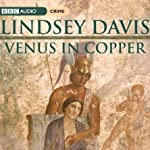 Venus In Copper: Marcus Didius Falco, Book 3 | Lindsey Davis