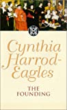 The Founding by Cynthia Harrod-Eagles front cover