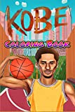 Kobe Coloring Book: For Teens and Adults