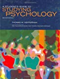 A Student's Guide to Studying Psychology, Heffernan, Thomas M., 0863778720