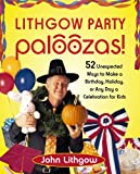 Lithgow Party Paloozas!, John Lithgow, 0743270886