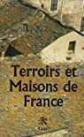 Terroirs et Maisons de France : Les demeures traditionnelles et leur environnement géologique par Pomerol